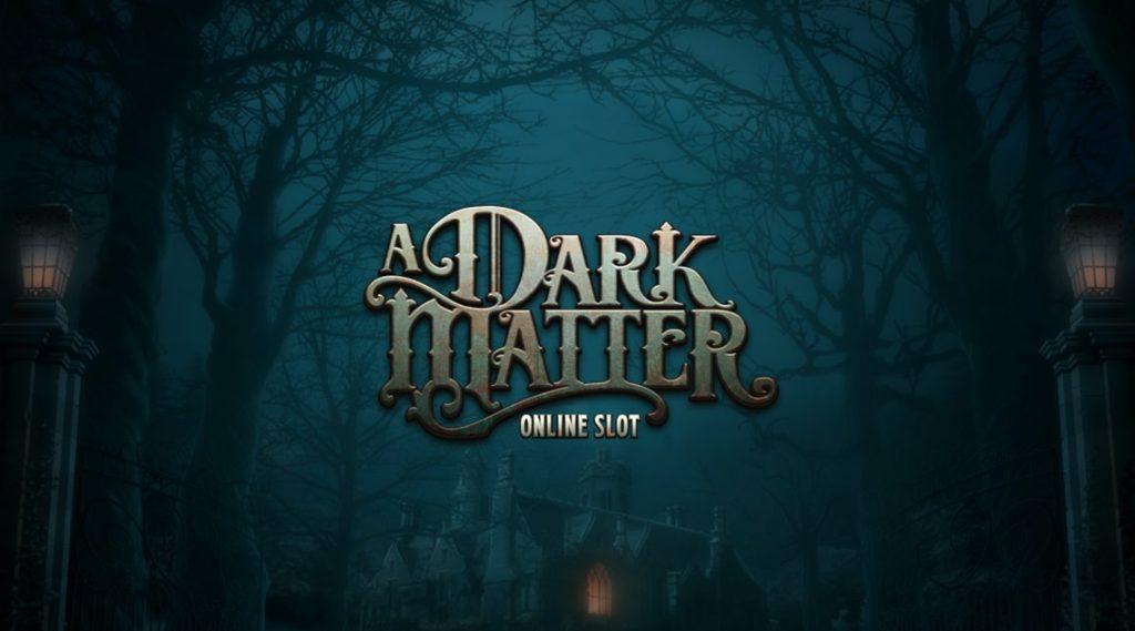 A Dark Matter, Microgaming