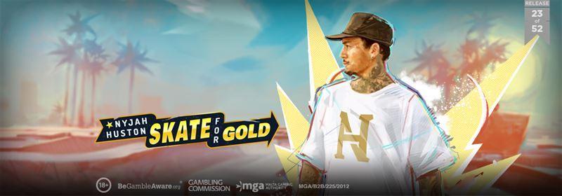 Nyjah Huston Skate For Gold Play'n Go