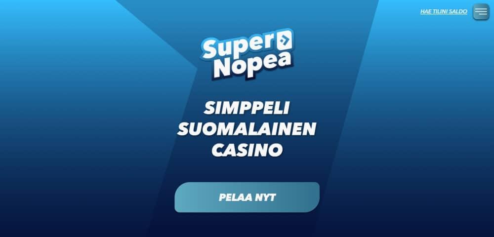 Oletko kokeillut supernopeaa kasinoa SuperNopea?